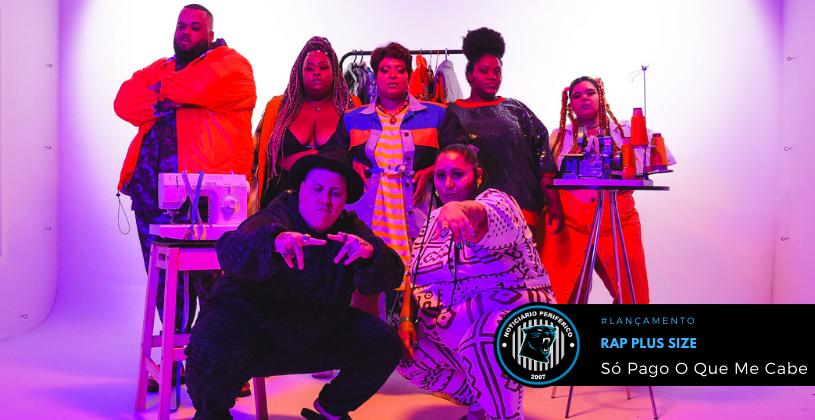 """Só Pago O Que Me Cabe"" é o mais novo single do duo Rap Plus Size"