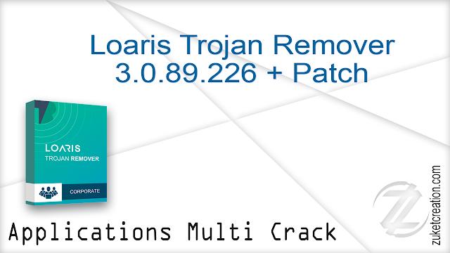 Loaris Trojan Remover 3.0.89.226 + Patch    |  70 MB