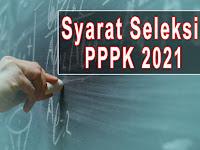 Catat, inilah Persyaratan Seleksi PPPK (P3K) 2021