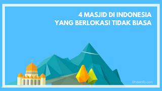 4 Masjid di Indonesia Yang Berlokasi Tidak Biasa