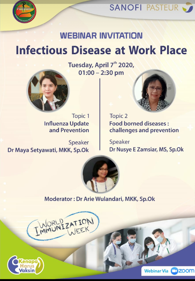 Live Webinar     : Infectious Disease at Workplace    Hari & Tanggal : Selasa, 07 April 2020
