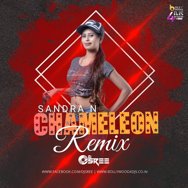 Chameleon (Remix) By Dj Sree