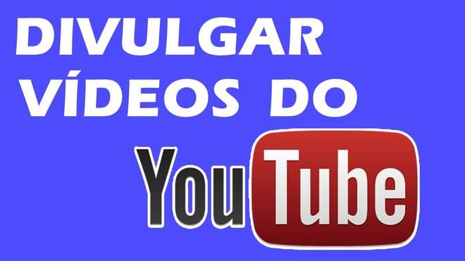 divulgar videos canal youtube