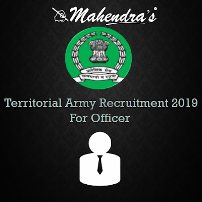 Territorial Army Recruitment 2019 For Officer