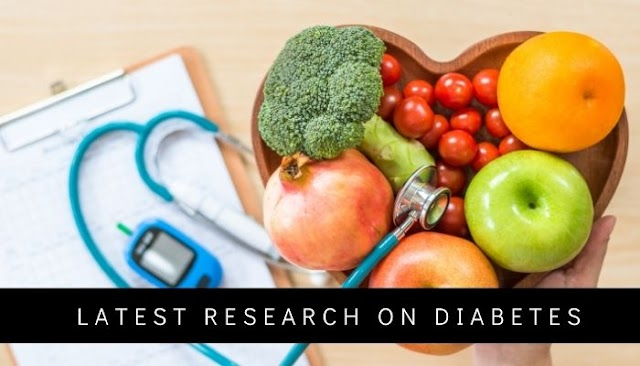 Latest Research on Diabetes  Health pro tips