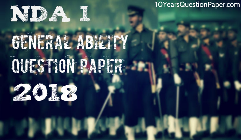 NDA 1 General Ability Test Question Paper 2018