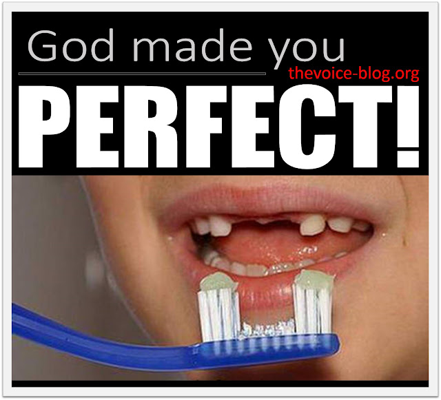God made you PERFECT! QUOTE