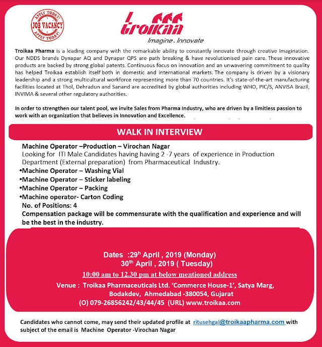 Troikaa Pharma - Walk-In Interviews for Machine Operator - Production on 29th - 30th Apr' 2019