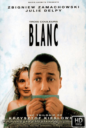 Tres Colores: Blanco [1080p] [Castellano-Frances] [MEGA]