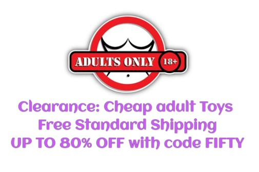 Clearance Cheap Adult Toys Free Standard Shipping