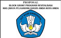 Contoh Lengkap Proposal Bantuan KKG/MGMP Block Grant Kemdikbud Terbaru