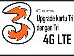 Cara Mudah Upgrade Kartu Tri Ke 4G LTE Tanpa Melalui 3 Store