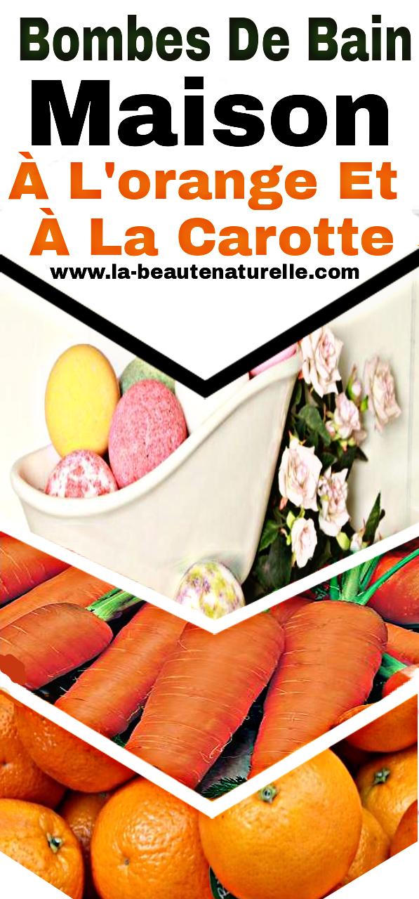 Bombes de bain maison à l'orange et à la carotte