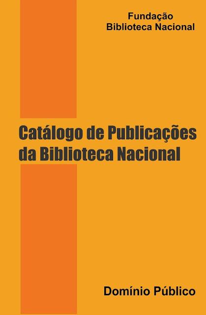 Catálogo de Publicações da Biblioteca Nacional