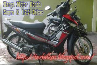 Daftar Harga Motor Honda Supra X 125 Bekas Update Semua