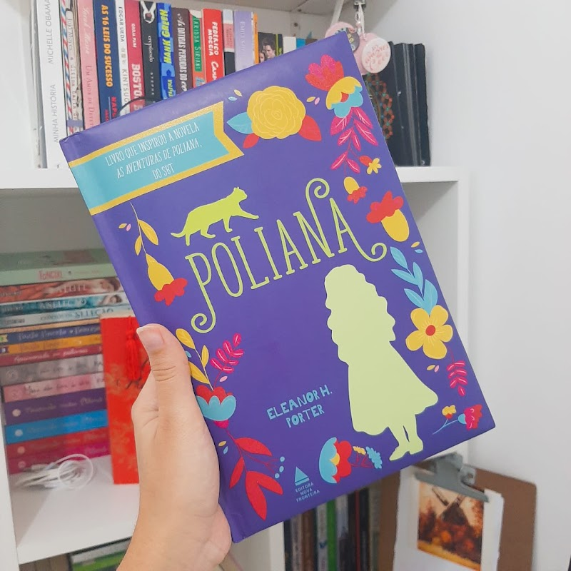 Poliana, de Eleanor H. Porter   Resenha #50