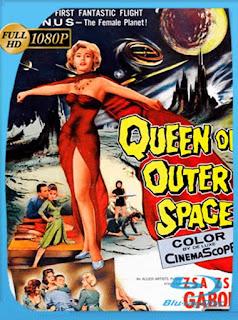 La Reina Del Espacio Exterior [1958] HD [1080p] Latino [GoogleDrive] SilvestreHD