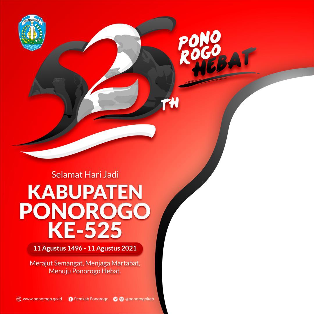 Link Download Bingkai Foto Twibbon Selamat Hari Jadi Kabupaten Ponorogo ke-525 Tahun 2021