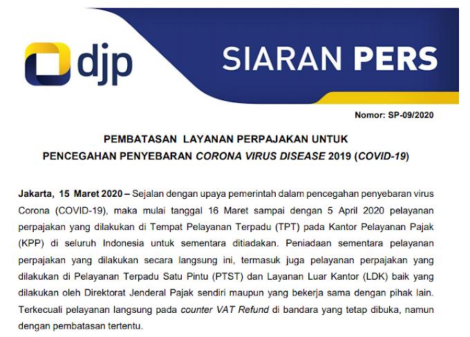 Pembatasan Layanan Perpajakan Untuk Pencegahan Penyebaran Corona Virus Disease 2019 (COVID-19)