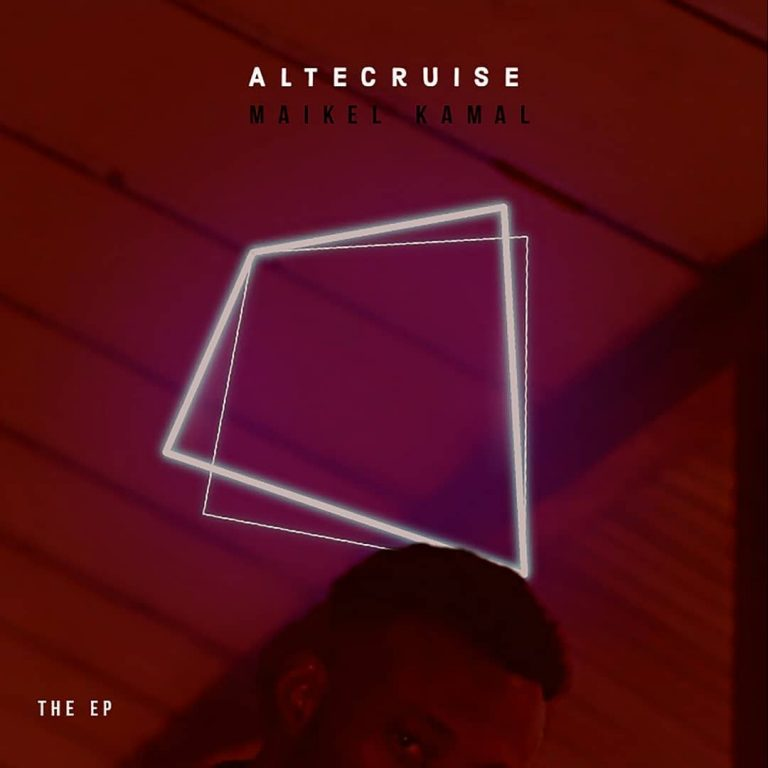 Album: Maikel kamal – Alter Cruise Ep Full Tracks #Arewapublisize