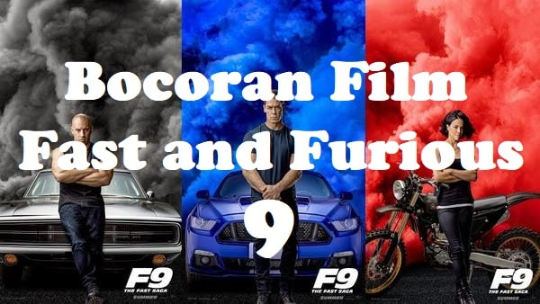 Bocoran Fast and Furious 9
