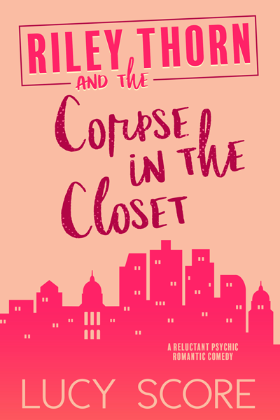 Book Review: Riley Thorn and the Corpse in the Closet (Riley Thorn #2) by Lucy Score   About That Story