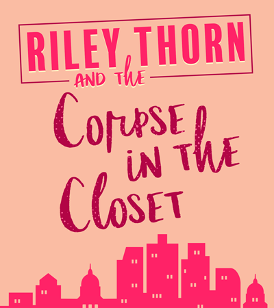 Book Review: Riley Thorn and the Corpse in the Closet (Riley Thorn #2) by Lucy Score