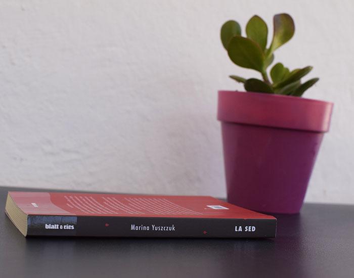 «La sed» de Marina Yuszczuk (Blatt & Ríos) en Bestia Lectora
