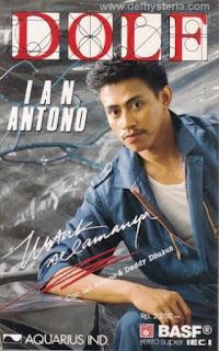Dolf Wemay - Untuk Selamanya Musik Ian Antono Audio Kaset Aquarius ID