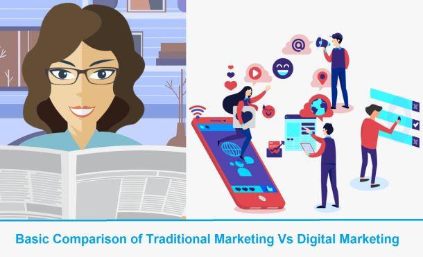Basic Comparison of Traditional Marketing Vs Digital Marketing