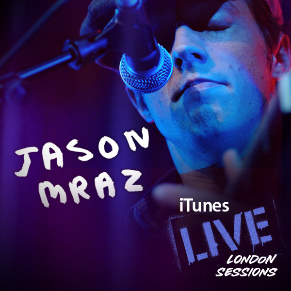 Jason Mraz - iTunes Live: London Sessions - EP Cover