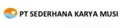 LOKER 4 POSISI PT. SEDERHANA KARYA MUSI PALEMBANG FEBRUARI 2020