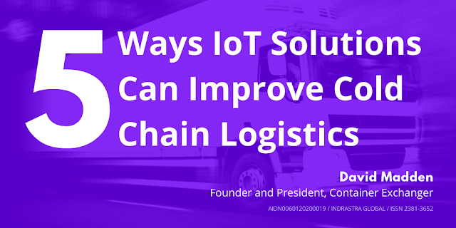 5 Ways IoT Solutions Can Improve Cold Chain Logistics