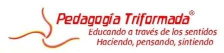 PEDAGOGÍA TRIFORMADA