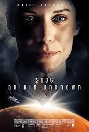 Review Film : 2036 Origin Unknown(2018)