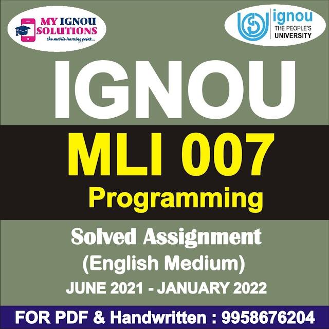 MLI 007 Solved Assignment 2021-22