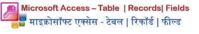 what is table,records,fields in access dbms
