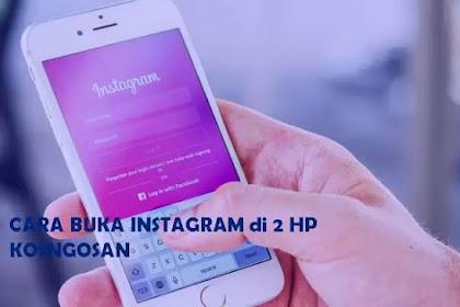 Cara Membuka 1 Akun Instagram dalam 2 HP Berbeda