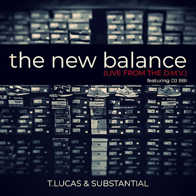 "T.Lucas (tlucas301) and @IamSubstantial present ""The New Balance (Live from the D.M.V)"" video feat. @djRBI"