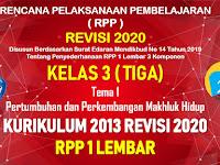 RPP 1 Lembar Kelas 3 Tema 1 SD/MI Kurikulum 2013 Revisi 2020 Tahun Pelajaran 2020 - 2021