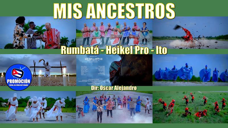 Rumbatá - Heikel Pro - Ito - ¨Mis Ancestros¨ - Videoclip - Dir: Oscar Alejandro. Portal Del Vídeo Clip Cubano. Música tradicional cubana. Rumba. Cuba.