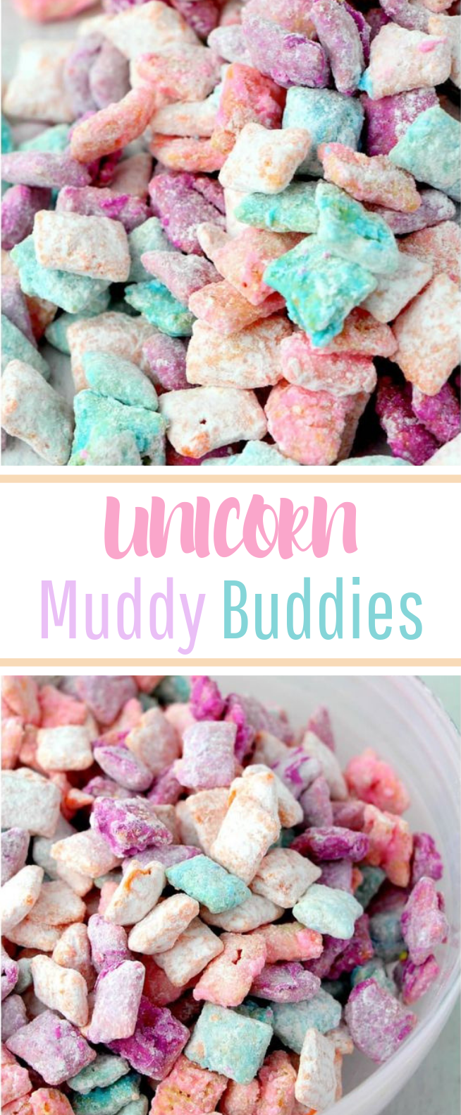 Unicorn Poop Muddy Buddies #party #desserts