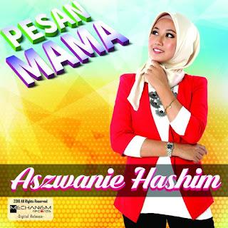Aszwanie Hashim - Pesan Mama
