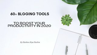 60+ bloghing tool to boost productivity in 2020