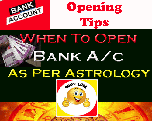 when to open bank account as per astrology