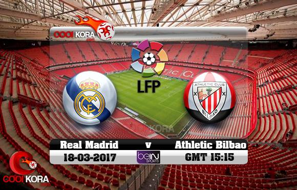 مشاهدة مباراة أتلتيك بيلباو وريال مدريد اليوم 18-3-2017 في الدوري الأسباني
