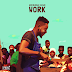 New Video: Adekunle Gold - Work