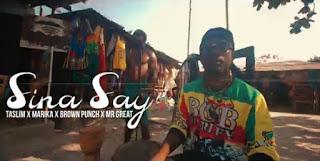 DOWNLOAD VIDEO | Taslim x Marika x Brown Punch x Mr Great - Sina Say mp4