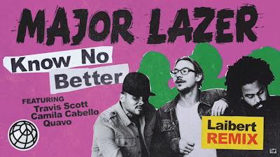 Major Lazer - Know No Better ft. Travis Scott, Camila Cabello & Quavo ( Laibert #Remix )