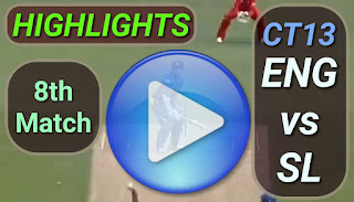 ENG vs SL 8th Match